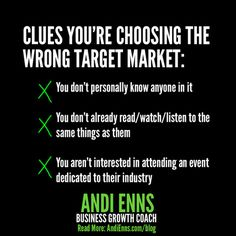 Clues You're Choosing the Wrong Target Market Public Speaking, Your Message, Public Relations, Read More, Target, Messages, Marketing, Writing, Reading