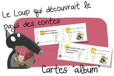 Le loup qui découvrait les contes : les cartes album French Fairy Tales, French Language, Back To School, Activities For Kids, Preschool, Teaching, Recherche Google, Tour, Wolves