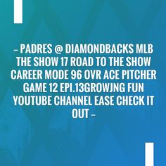 Check out my blog post!💥 Padres @ Diamondbacks MLB The Show 17 Road To The Show Career Mode 96 OVR Ace Pitcher Game 12 EPI.13growjng fun youtube channel ease check it out  http://alwaysbegaming.blogspot.com/2017/08/padres-diamondbacks-mlb-show-17-road-to.html?utm_campaign=crowdfire&utm_content=crowdfire&utm_medium=social&utm_source=pinterest
