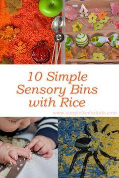 Sensory Activities for Kids: Get inspired by 10 simple sensory bins with rice!