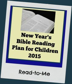 New Year's Bible Reading Plan for Young Children | Ministry Mom