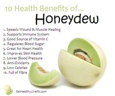 10 Health Benefits of Honeydew.