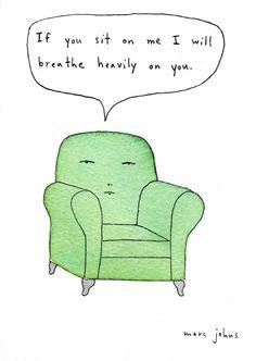 Se você sentar em mim eu vou respirar fundo em você