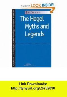 Hegel Myths and Legends (Studies in Phenomenology and Existential Philosophy) (9780810113015) Jon Stewart , ISBN-10: 0810113015  , ISBN-13: 978-0810113015 ,  , tutorials , pdf , ebook , torrent , downloads , rapidshare , filesonic , hotfile , megaupload , fileserve