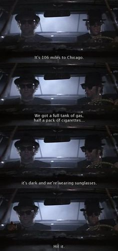 The Blues Brothers (1980)--reminds me of watching movies with my Dad when I was little.  One of our favorite quotes. =)