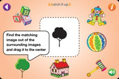 Match it up 2 ($0.00) Match it up helps develop visual perception skills, cognitive skills such as categorization, and with parental assistance can also develop language skills, for example, by naming the objects and the colors.    In Match it up 2, the match is made between visually related images. It is designed for children aged 2+.