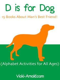 D is for Dog Booklist- Alphabet Activities For All Ages