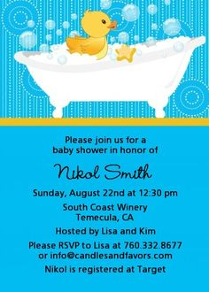 For a baby boy: Duck themed Baby Shower Invitations. Maybe even pink instead of blue for a girl? :)