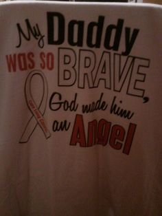 In memory of my Daddy ( My TShirt I ordered )