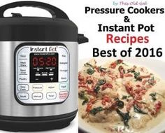 This Top Ten list of the Best Instant Pot and Pressure Cooker Recipes of 2016 has been chosen based on Readers Feedback and Reviews.
