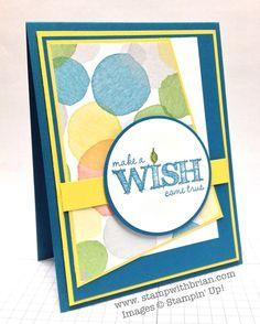 Make a Wish, Stampin' Up!, Brian King, FMS126