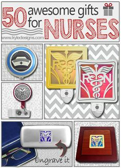 Nurse Gifts - 50 Awesome Personalized Gift Ideas for Nurses - Nurses Week 2014