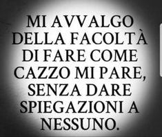 Best Quotes, Funny Quotes, Life Quotes, Italian Phrases, Sarcasm Humor, Writing Styles, Printable Quotes, Funny Images, Slogan