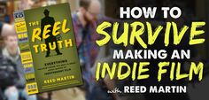 Do you want the Reel Truth? Have you ever wish that you could avoid pitfalls and mistakes that other filmmakers made before you...