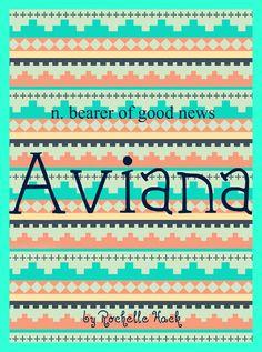 Baby Girl Name: Aviana. Meaning: Bearer of Good News. Origin: Italian. http://www.pinterest.com/vintagedaydream/baby-names/