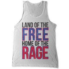 Land of the free, home of the rage