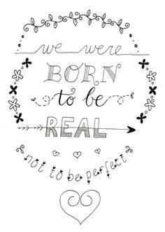 We were born to be real~~~ Handletteren Basis bij Sterrig.