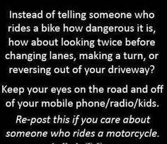 Please share!!!!  Sooooooooo true!!!  Don't tell me it's dangerous, cuz it's other people who make it dangerous!!!!