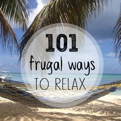 101 cheap ways to chillax.