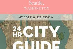 24 Hours in Seattle, WA