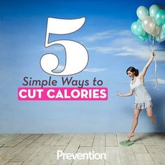 You won't believe how easy it is to cut 500 calories from your day: