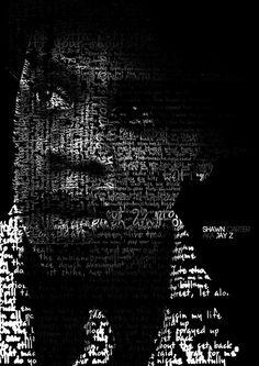 Jay Z print made up of his lyrics, check out the others.