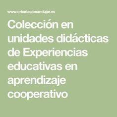 Colección en unidades didácticas de Experiencias educativas en aprendizaje cooperativo