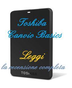 La recensione del Toshiba Canvio Basics: hard disk esterno entry level, ottimo per semplicità d'uso e prezzo conveniente, tutto in un design compatto. http://harddiskesternohd.com/toshiba-canvio-basics-recensione/