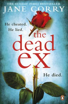 The Dead Ex – Jane Corry – 4*Review