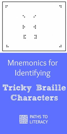 Mnemonics for Identifying Tricky Braille Characters : Tips to remember tricky braille characters This mnemonic device helps braille readers remember characters that are often confused. Teacher Education, Student Teaching, Special Education, Teacher Resources, Visually Impaired Activities, Braille Reader, Early Literacy, Spanish Lessons, Learning Tools