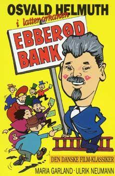 Ebberød bank (1943) En skrædder bliver sat til at styre en bank, hvilket køre helt af sporet.