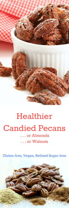 Healthier Candied Pecans Collage