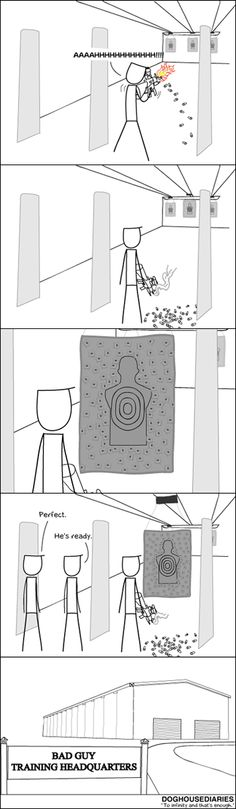 Every bad guy in every movie cannot shoot! I think this is what people think the bad guy does!