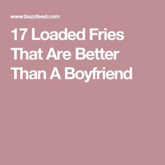 17 Loaded Fries That Are Better Than A Boyfriend Grilled Cheese Avocado, Pesto Grilled Cheeses, London Dessert, Cheese Dreams, Apple Sandwich, Perfect Roast Chicken, French Fries Recipe, Ribs On Grill, Recipe Organization