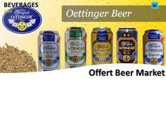 Öttinger Beer  OETTINGER – das ist beste Qualität ohne Premium-Schnickschnack. Offert Dosen +49-8034-7056800 mail@beveragebroker.me