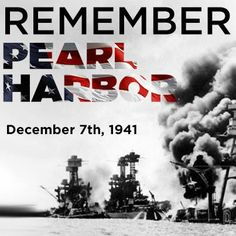 Pearl Harbor Day: A Date To Still Be Remembered