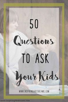 Do you feel like you could get to know your children better? Here's a list of 50 questions to ask your kids - guaranteed to open up new conversations.