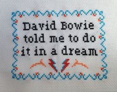 david bowie told me to do it in a dream