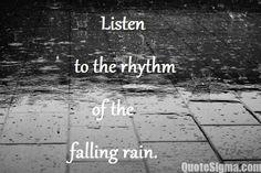 23 Best Quotes About Rain Images Rain Days I Love Rain Rainy Days