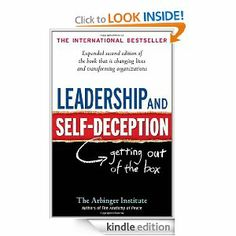 Leadership and Self-Deception by The Arbinger Institute, 207 pages, 4.6 stars, 95 reviews, on sale for $1.99