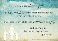 Motherhood Mantra - beautiful phrase, free printable. To be read daily without fail!
