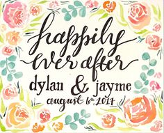 """Personalized Wedding Gift Watercolor- """"happily ever after"""" Watercolor flowers, peach, coral, blush roses"""