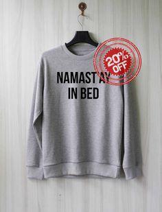 $28  Namaste In Bed Sweatshirt Sweater Shirt  Size XS S M L XL by SaBuy