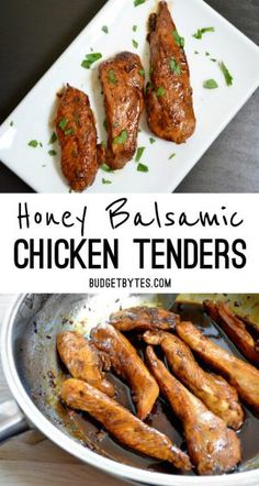 Honey Balsamic Chicken Tenders - sub with ghee and coconut oil to make it paleo