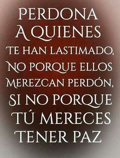 Perdón Positive Phrases, Motivational Phrases, Positive Thoughts, Positive Quotes, Bible Verses Quotes, Words Quotes, Wise Words, Sayings, Spanish Inspirational Quotes