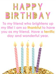 Birthday Wishes for Friend - Birthday Wishes and Messages by Davia Happy Birthday Wishes Messages, Happy Birthday Wishes For A Friend, Birthday Message For Friend, Messages For Friends, Wishes For Friends, Happy Birthday Greetings, Happy Birthday Wishes Bestfriend, Happy Birthday Best Friend Quotes, 30th Birthday Wishes