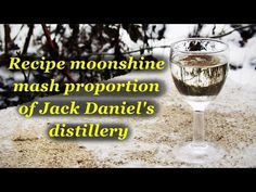 Moonshine recipe, mash proportions of Jack Daniels distillery. - YouTube
