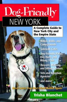 Dog Friendly New York: This book is the ultimate guide to living with a dog in NYC