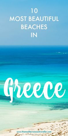 Looking for something a little spectacular for your next beach holiday? Greece is blessed with thousands of miles of coastline and some of the most stunning beaches in the world. Here are the top 10 most beautiful beaches in Greece. Europe Travel Tips, European Travel, Travel Advice, Travel Destinations, Travelling Tips, Travel Hacks, Budget Travel, Greece Vacation, Greece Travel