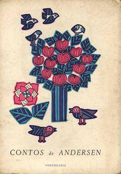 Hans Christian Andersen, Cantos de Andersen, Portugália, 1972. Cover by João da Câmara Leme.